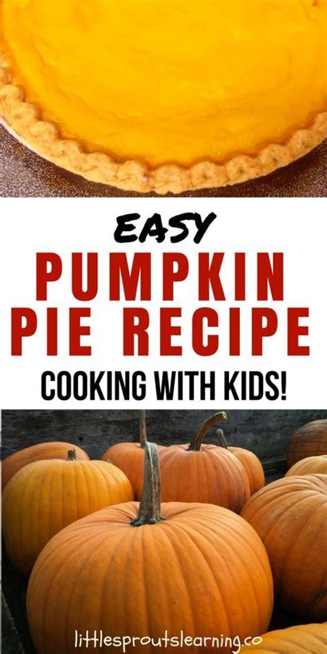 easy pumpkin pie recipe cooking  kids