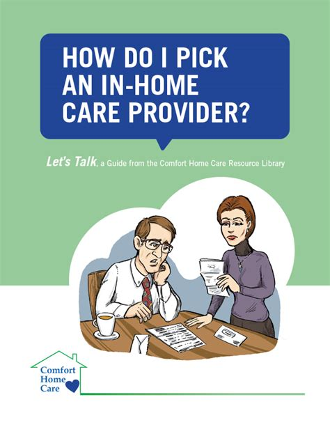 comfort care providers free guide how do i pick an in home care provider