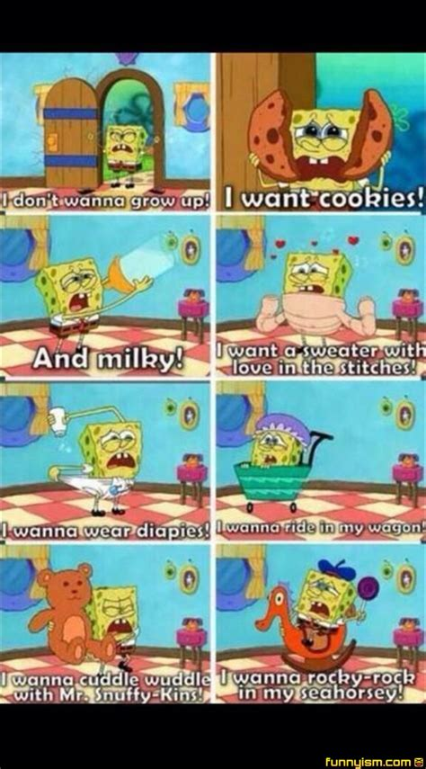 Sprei California 2 In 1 Spongebob i dont wanna grow up pics funnyism pictures