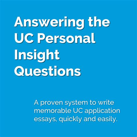 Answering College Application Essay Questions Answering The Uc Personal Insight Questions College Admissions Made Simple 174