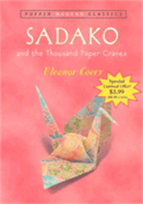 sadako picture book sadako and the thousand paper cranes book by eleanor coerr