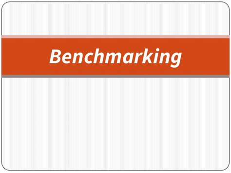 bench marking benchmarking