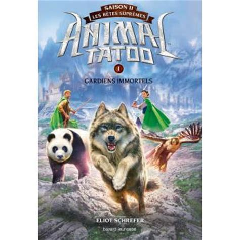 animal tatoo epub animal tatoo saison 2 tome 1 guardiens immortels les