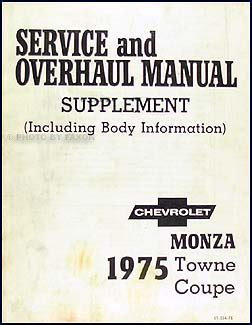 free auto repair manuals 1975 chevrolet monza electronic toll collection 1975 monza towne coupe original repair shop manual supplement