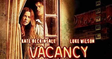 Vacancy W Wilson Beckinsale Scary by Vacancy Cinematic Entertainment