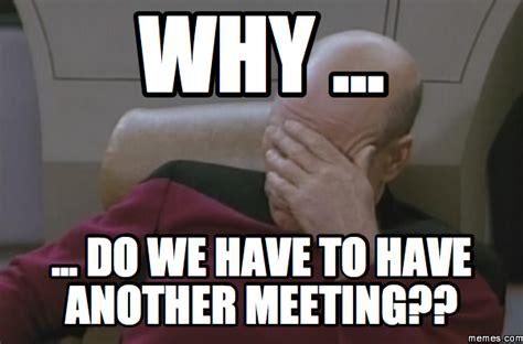 Meeting Meme - home memes com