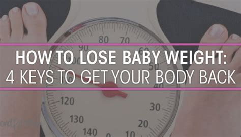 how to get your to lose weight beyond fit how to lose baby weight 4 to get your back