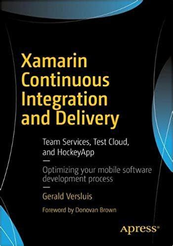 xamarin development tutorial pdf xamarin continuous integration and delivery pdf free