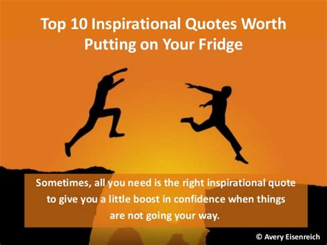 10 Great Blogs To Inspire You by Top 10 Inspirational Quotes Worth Putting On Fridge
