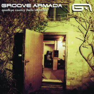 my friend groove armada traduzione groove armada genius