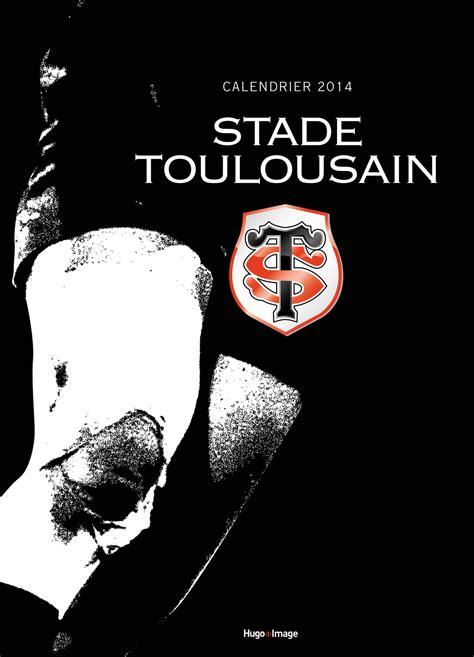 Calendrier Stade Toulousain Calendrier Stade Toulousain 2015 Icalendrier