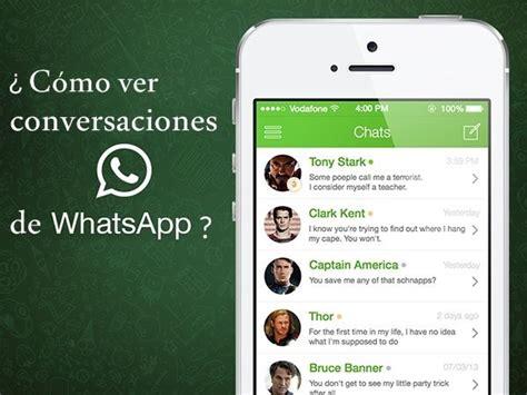 como puedo ver las conversaciones de whatsapp de otro movil en el como ver las conversaciones de whatsapp de otra persona en