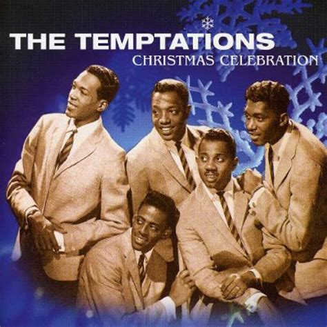 temptations christmas tree celebration the temptations songs reviews credits awards allmusic
