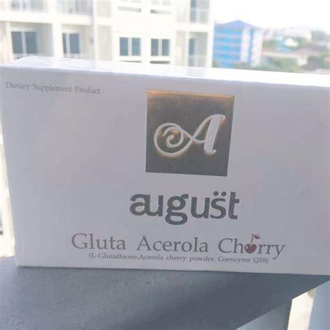Gluta August gluta august acerola cherry กล ต าออก ส ส วหาย ฝ าหาย