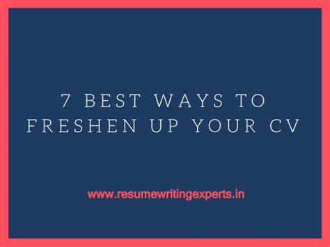 7 Ways To Be More Popular by 7 Best Ways To Freshen Up Your Cv
