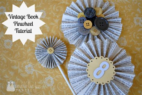 How To Make Paper Pinwheel Decorations - tutorial paper pinwheels