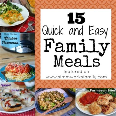 Easy Family 15 and easy family meals a crafty spoonful