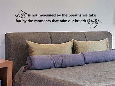 master bedroom quotes master bedroom wall quote decal life is not measured by 12321   a759ea569d47f7dd61fa6bcd74b5e42c