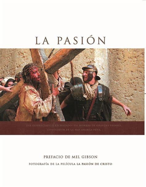 libro puro maldini la pasin libro la pasi 243 n de cristo de icon distribution