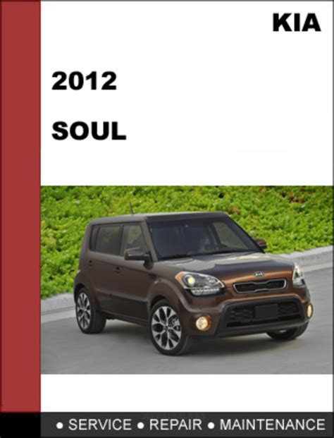 car maintenance manuals 2012 kia forte parental controls service manual 2012 kia soul service manual handbrake 2012 kia soul base 1 6l eco review