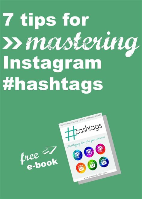 tips  mastering instagram hashtags  social willow