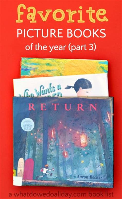 Favorites Book 3 our favorite children s picture books of 2016 part 3