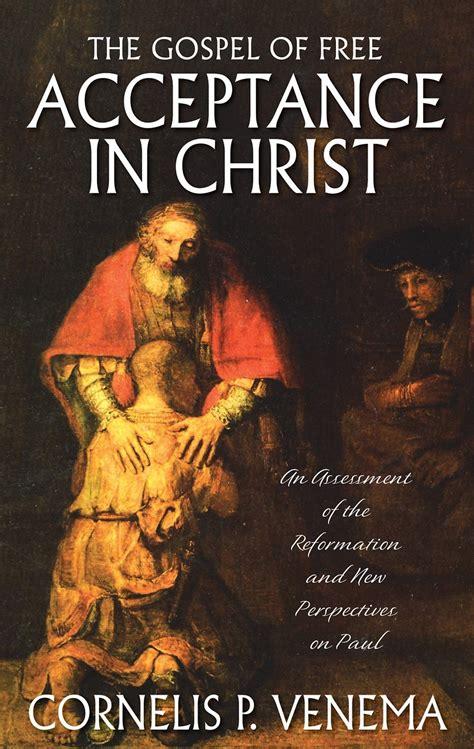 news the gospel of jesus books the gospel of free acceptance in banner of