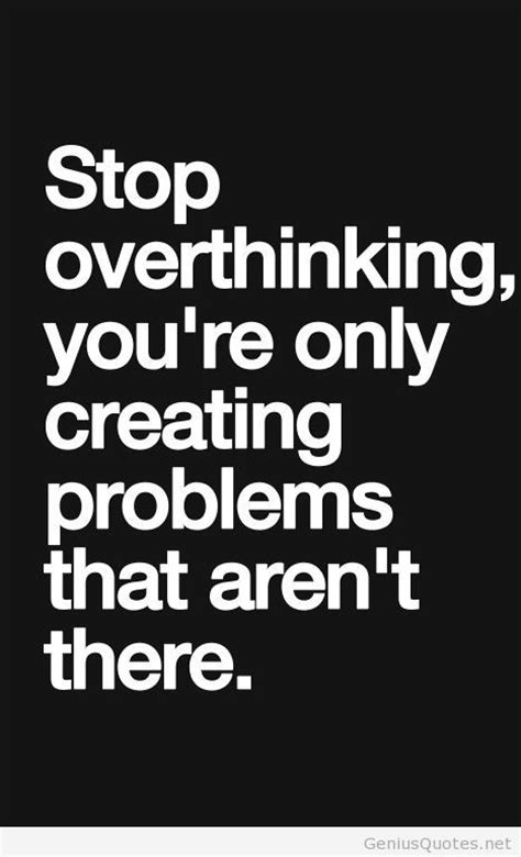Quotes About Worrying And Overthinking. QuotesGram