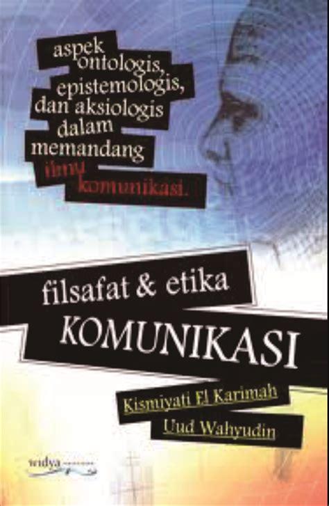 filsafat dan etika komunikasi universitas padjadjaran
