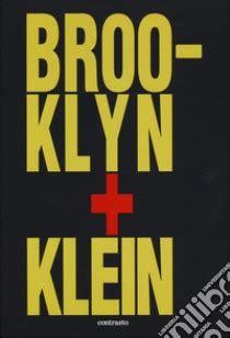 libro klein brooklin klein ediz inglese libro klein unilibro