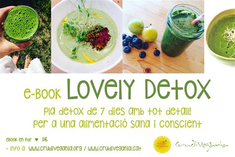 Living Lovely Detox by Crudiveg 192 Nia 183 Living Food School 183 Escola D