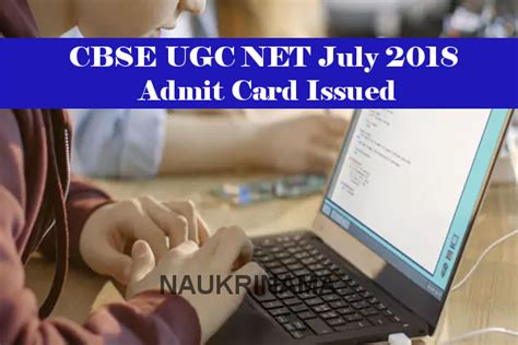 cbse ugc net july 2018 admit card issued naukri nama