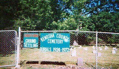 Kenosha County Records Kenosha County Cemetery Kenosha County Wisconsin