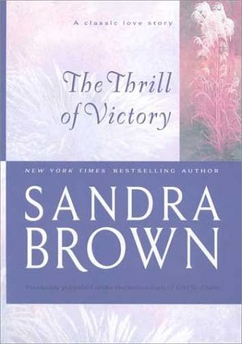The Thrill Of Victory the thrill of victory by brown reviews discussion bookclubs lists