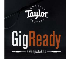 Taylor Guitar Giveaway - taylor guitars gig ready sweepstakes free sweepstakes contests giveaways