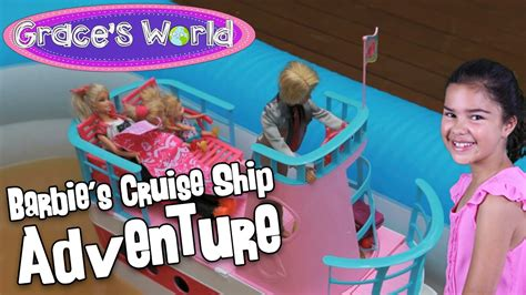 barbie ship videos barbie s cruise ship adventure youtube