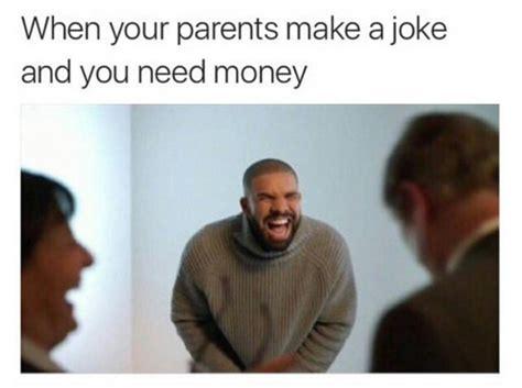parents   joke    money drake