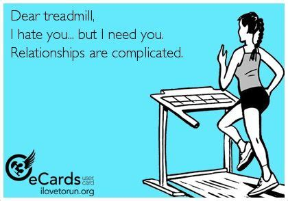 Treadmill Meme - dear treadmill isn t this the truth christine hart