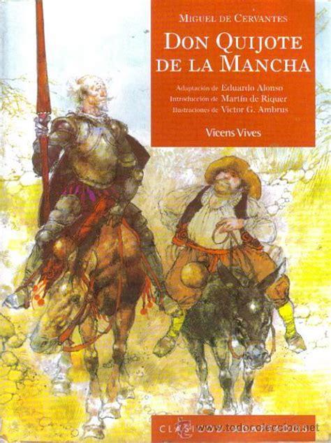 resumen de libros don quijote de la mancha don quijote de la mancha lagunadelibros