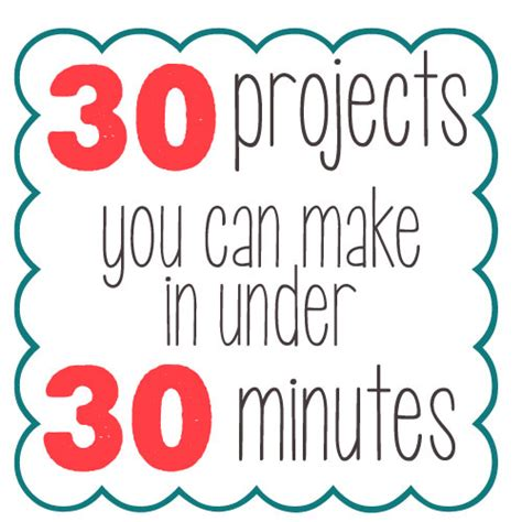 30 minute craft projects 30 projects you can make in 30 minutes