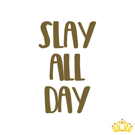 all days slay all day decal slay decal yeti tumbler decal yeti cup