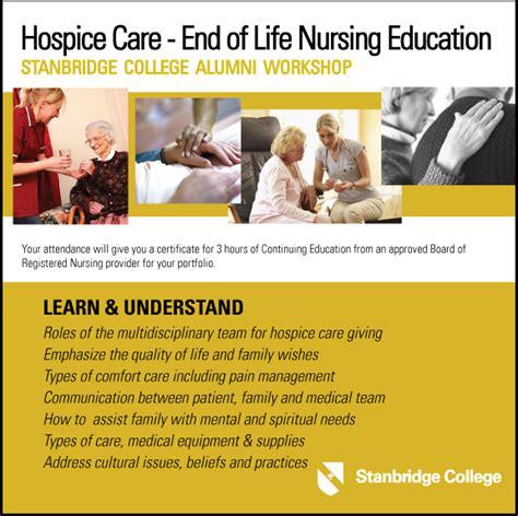 end of life comfort measures hospice care alumni workshop stanbridge college blog