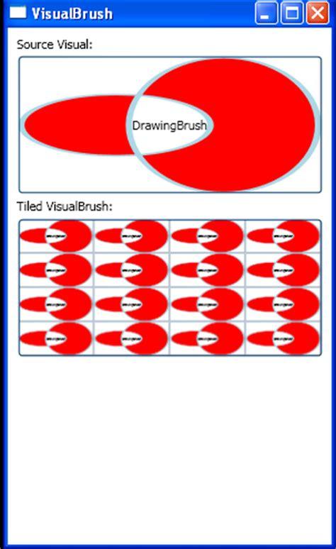 pattern brush wpf visualbrush 171 windows presentation foundation 171 c