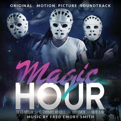 Ost Film Magic Hour Mp3   magic hour soundtrack by fred emory smith