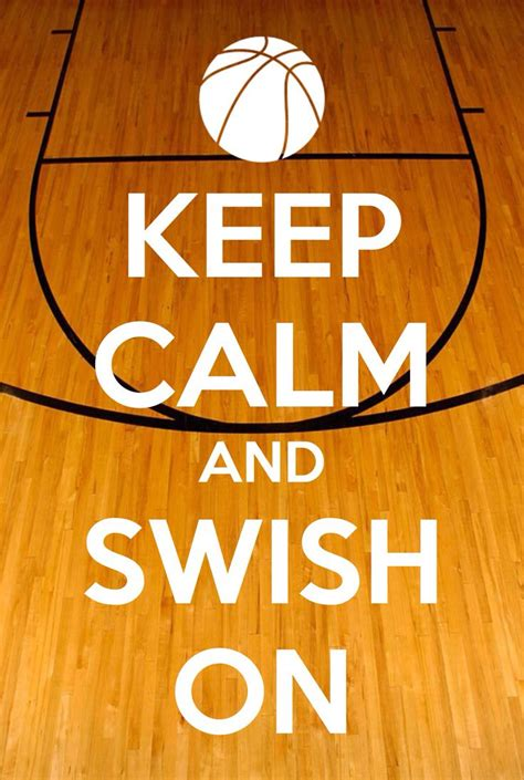 basketball is basketball keep calm sport quotes nba and