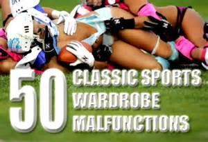 best wardrobe malfunctions in sports