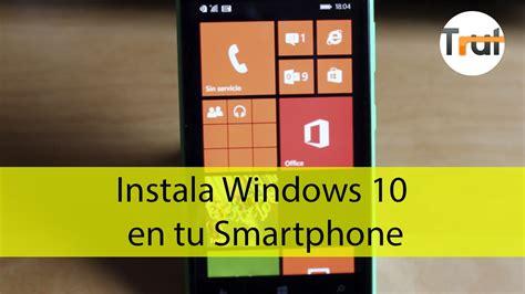 tutorial windows 10 technical preview instala windows 10 for phones technical preview tutorial