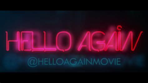 Hello Again by Hello Again Official Trailer 1