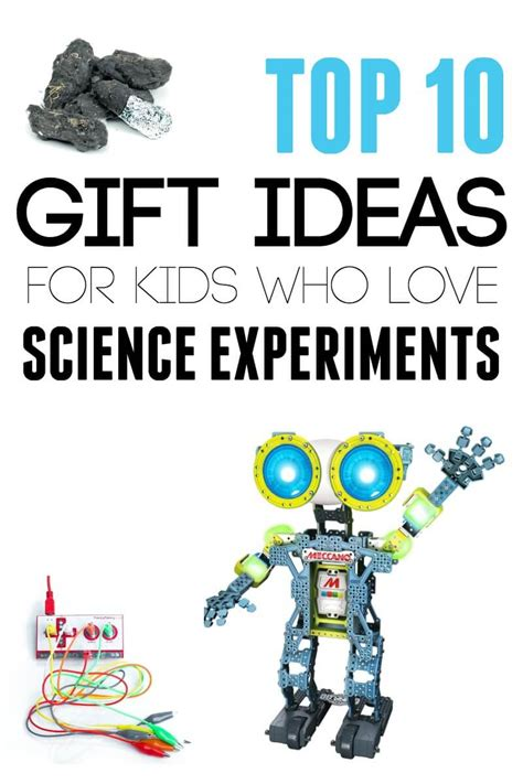 Top 10 Gifts For by Top 10 Gifts For Who Science Experiments