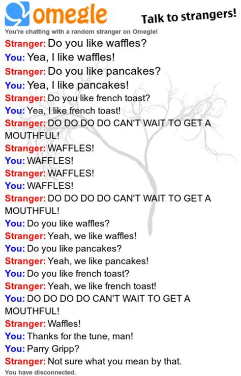 Omegle Meme - waffles omegle know your meme